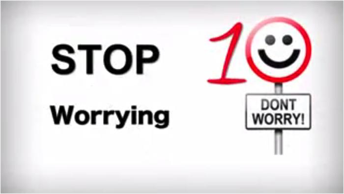 心配するのをやめること